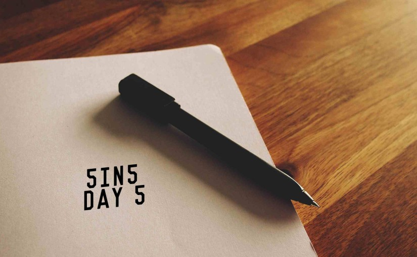 5in5 | day 5 | 2015