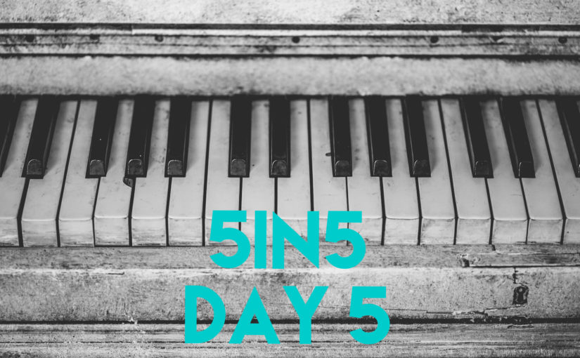 5in5 | day 5 |2016