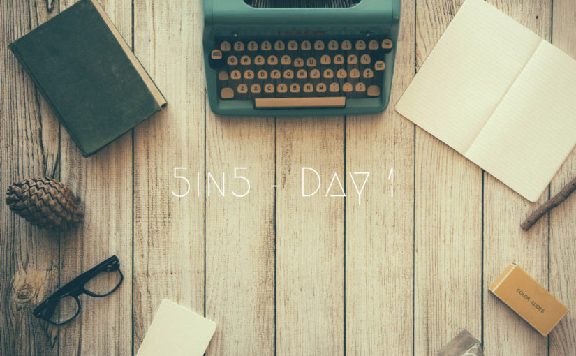 5in5 | day 1 | 2016